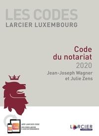 Jean-Joseph Wagner et Julie Zens - Code du notariat.