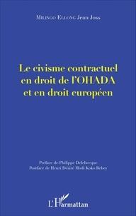 Jean Joss Milingo Ellong - Le civisme contractuel en droit de l'OHADA et en droit européen.