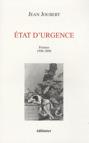 Jean Joubert - Etat d'urgence - Poèmes 1996-2008.