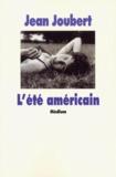 Jean Joubert - L'été américain.