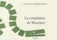 Jean Joubert et Raphaël Ségura - La complainte de Mortimer.