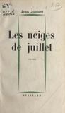 Jean Joubert - Les neiges de juillet.
