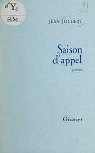 Jean Joubert - Saison d'appel.