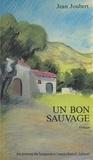 Jean Joubert - Un Bon sauvage.
