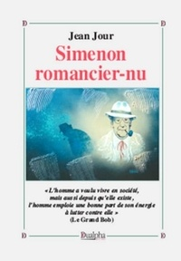 Jean Jour - Simenon romancier-nu.