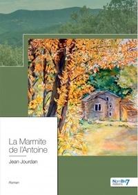 Jean Jourdan - La Marmite de l'Antoine.