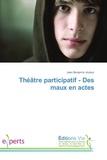 Jean Jouteur - Théâtre participatif - Des maux en actes.