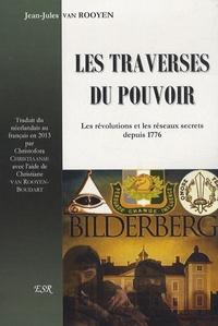 Jean-Jules Van Rooyen - Les traverses du pouvoir.