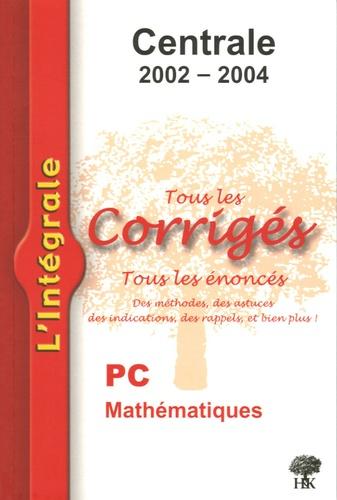 Jean-Julien Fleck et David Lecomte - Mathématiques PC Centrale 2002-2004.