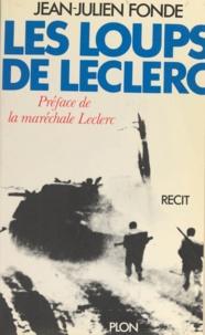 Jean-Julien Fonde - Les Loups de Leclerc - Récit.
