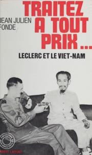 Jean-Julien Fonde - Traitez à tout prix - Leclerc et le Viêt-Nam.