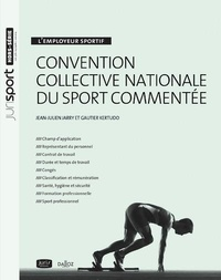 Jean-Julien Jarry et Gautier Kertudo - Convention collective nationale du sport commentée.