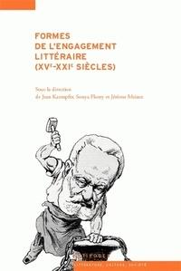 Jean Kaempfer et Sonia Florey - Formes de l'engagement littéraire (XVe-XXIe siècle).