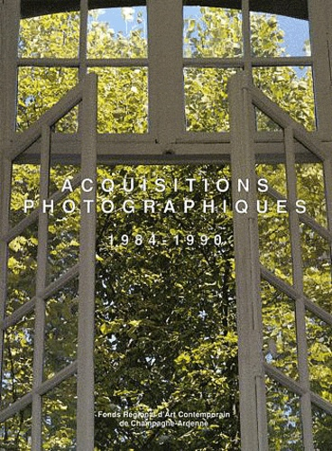 Jean Kaltenbach - Acquisitions photographiques 1984-1990.