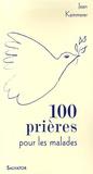 Jean Kammerer - 100 prières et méditations pour les malades.