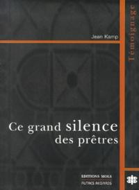 Jean Kamp - CE GRAND SILENCE DES PRETRES.