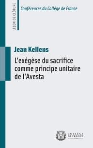 Jean Kellens - L'exégèse du sacrifice comme principe unitaire de l'Avesta - Leçon de clôture prononcée le 14 février 2014.
