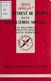Jean Kellerhals et Marianne Modak - Le sentiment de justice dans les relations sociales.