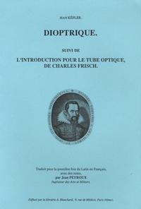 Dioptrique - Suivi de Lintroduction pour le tube optique, de Charles Frisch.pdf