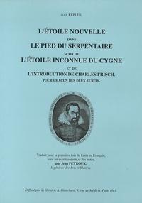 Létoile nouvelle dans le pied du serpentaire - Suivi de Létoile inconnue du cygne et de Lintroduction de Charles Frisch.pdf