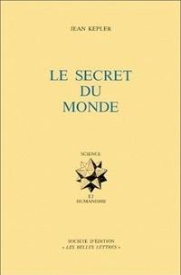 Jean Kepler - Le secret du monde.