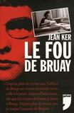 Jean Ker - Le Fou de Bruay.