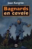 Jean Kergrist - Bagnards en cavale.