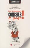 Jean Kergrist - Les nouveaux conseils à gogo !.