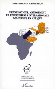 Privatisations, management et financements internationaux des firmes en Afrique.pdf