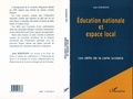 Jean Kerninon - Éducation nationale et espace local - Les défis de la carte scolaire.