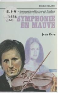 Jean Kery - La symphonie en mauve.