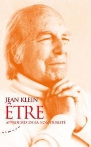 Jean Klein - Etre - Approches de la non-dualité.