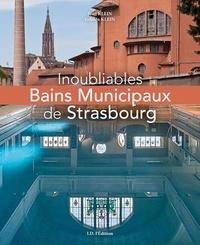 Jean Klein et Giljean Klein - Inoubliables Bains Municipaux de Strasbourg.