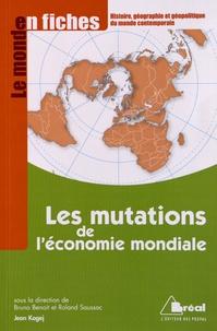 Jean Kogej - Les mutations de l'économie mondiale - Du début du XXe siècle aux années 1970.