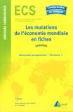 Jean Kogej - Les mutations de l'économie mondiales du début du XXe siècle aux années 1970.