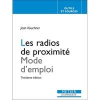 Jean Kouchner - Les radios de proximité.