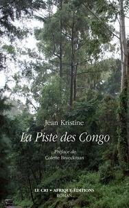 Jean Kristine - La Piste des Congo.