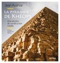 Jean Kuzniar - La pyramide de Khéops - Une solution de construction inédite.
