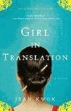 Jean Kwok - Girl in Translation.