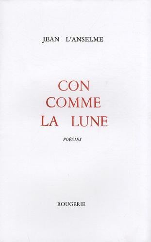 Jean L'Anselme - Con comme la lune.