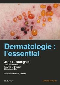 Jean L. Bolognia - Dermatologie : l'essentiel.
