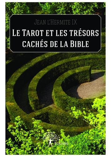 Le Tarot et les trésors cachés de la Bible
