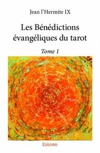 Jean l'Hermite IX - Les bénédictions évangéliques du tarot.