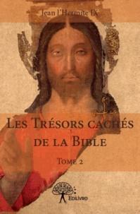 Jean l'Hermite IX - Les trésors cachés de la Bible - Tome 2.