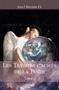 Jean l'Hermite IX - Les trésors cachés de la Bible - Tome 3.
