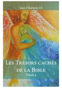 Jean l'Hermite IX - Les trésors cachés de la Bible - Tome 4.