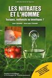 Jean L'Hirondel et Jean-Louis L'Hirondel - Les nitrates et l'homme - Toxiques, inoffensifs ou bénéfiques ?.