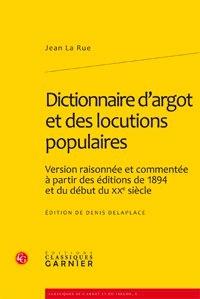 Accentsonline.fr Dictionnaire d'argot et des locutions populaires - Version raisonnée et commentée à partir des éditions de 1894 et du début du XXe siècle Image