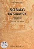 Jean Labanhie et André Costes - Monographie historique de Sonac en Quercy.