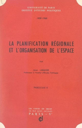 La planification régionale et l'organisation de l'espace (2)
